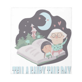 26th February - Tell A Fairy Tale Day Notepad