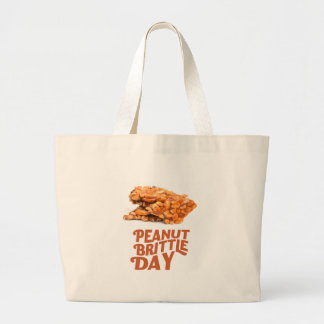 26th January - Peanut Brittle Day Large Tote Bag