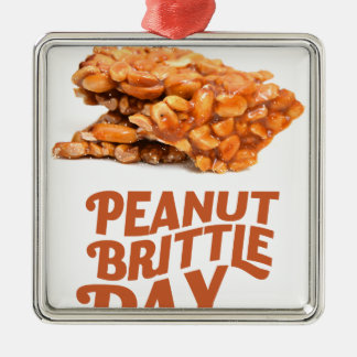 26th January - Peanut Brittle Day Metal Ornament