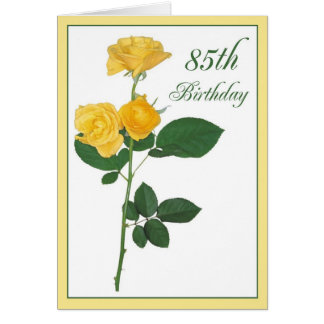 2721 Happy 85th Birthday Yellow Roses Card