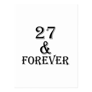 27 And  Forever Birthday Designs Postcard