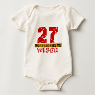 27 Today And None The Wiser Baby Bodysuit