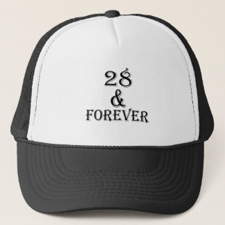 28 And  Forever Birthday Designs Trucker Hat
