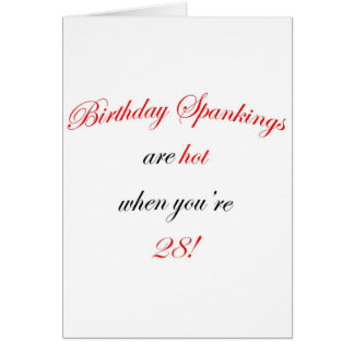 28 Birthday Spanking Card
