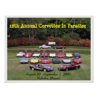 28th Annual Corvettes In Paradise  Poster