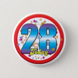 28th Birthday Today v2 2 Inch Round Button