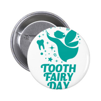28th February - Tooth Fairy Day 2 Inch Round Button