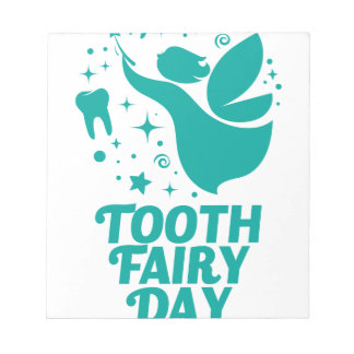 28th February - Tooth Fairy Day Notepad