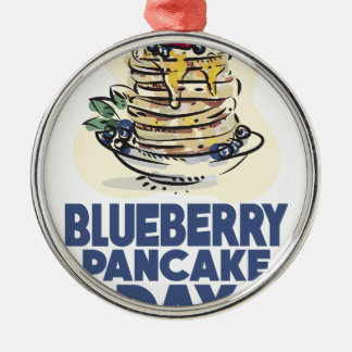 28th January - Blueberry Pancake Day Metal Ornament