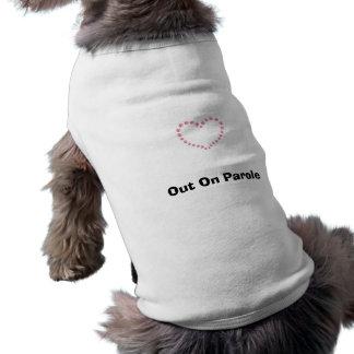2943557686, Out On Parole Shirt