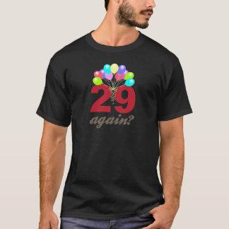29 Again? T-Shirt