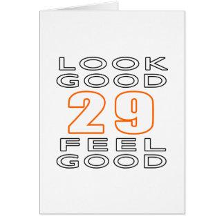 29 Look Good Feel Good Greeting Card