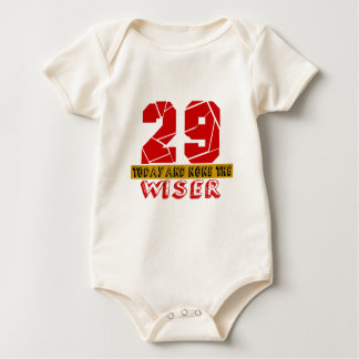29 Today And None The Wiser Baby Bodysuit