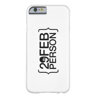 29th February person Barely There iPhone 6 Case