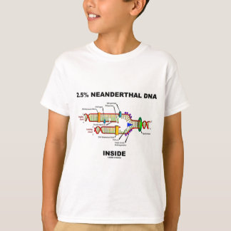 2.5% Neanderthal DNA Inside (DNA Replication) T-Shirt