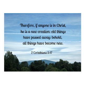 2 Cor. 5:17 Therefore, if anyone is in Christ.... Postcard