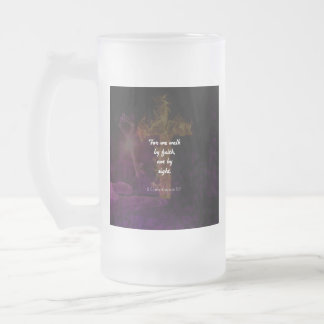 2 Corinthians 5:7 Bible Verse Quote About Faith Frosted Glass Beer Mug