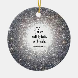 2 Corinthians 5:7 Round Ceramic Ornament