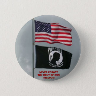 2 flages, NEVER FORGET THE COST OF OUR FREEDOM 2 Inch Round Button