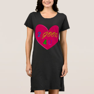 2 Good 4 You black t-shirt dress