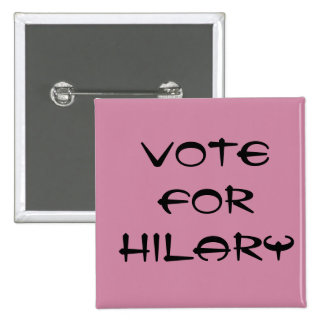 2 IN. BUTTON (VOTE FOR HILARY)