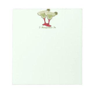 2 Margaritas In Notepad