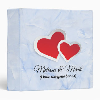 2 Red Hearts - I Hate Everyone But Us Typography 3 Ring Binder