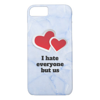 2 Red Hearts - I Hate Everyone But Us Typography iPhone 8/7 Case