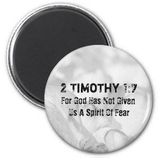 2 Timothy 1-7 For God Magnet