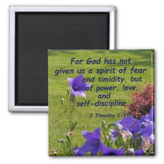 2 Timothy 1:7 Magnet