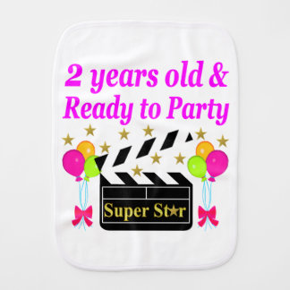 2 YEARS OLD AND READY TO PARTY SUPER STAR BURP CLOTH