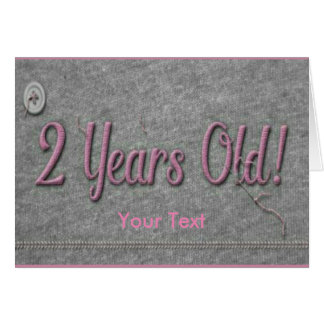 2 Years Old Card