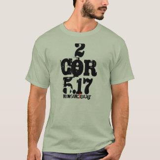 2Corithians5:17 #2 T-Shirt