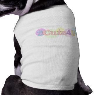 2Cute4U Tee-shirts Pour Toutous