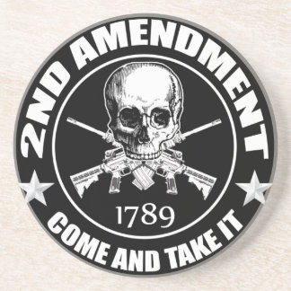 2nd Amendment Come And Take It Skull And AR's Coaster