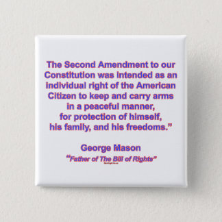 2nd Amendment - George Mason 2 Inch Square Button