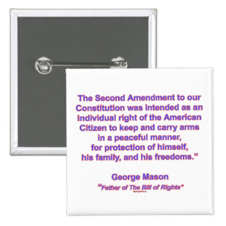 2nd Amendment - George Mason 2 Inch Square Button