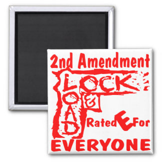 2nd Amendment Lock & Load Rated E For Everyone Magnet