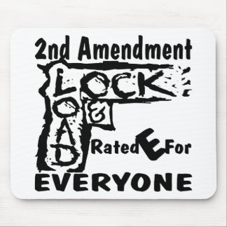 2nd Amendment Lock & Load Rated E For Everyone Mouse Pad