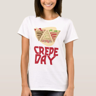 2nd February - Crepe Day - Appreciation Day T-Shirt