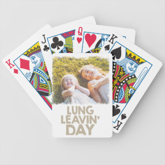 2nd February - Lung Leavin' Day - Appreciation Day Bicycle Playing Cards