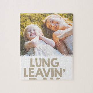 2nd February - Lung Leavin' Day - Appreciation Day Jigsaw Puzzle