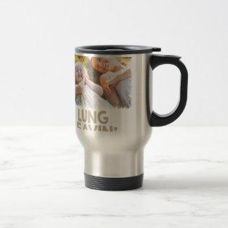 2nd February - Lung Leavin' Day - Appreciation Day Travel Mug