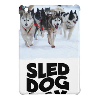 2nd February - Sled Dog Day Cover For The iPad Mini