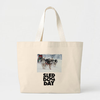 2nd February - Sled Dog Day Large Tote Bag