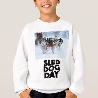 2nd February - Sled Dog Day Sweatshirt