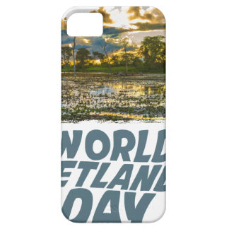 2nd February - World Wetlands Day iPhone 5 Case