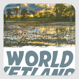 2nd February - World Wetlands Day Square Sticker