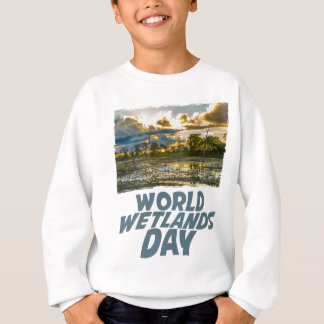 2nd February - World Wetlands Day Sweatshirt