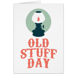 2nd March - Old Stuff Day Card